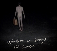 Workers-In-Songs-For-Grandpa