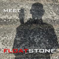 Floatstone - Meet Floatstone