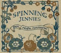 Spinnig Jennies - Den Sista Sommaren