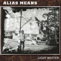 Alias Means - Light Matter