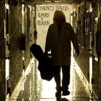 Chancey Bowers - Rumors Of Reason