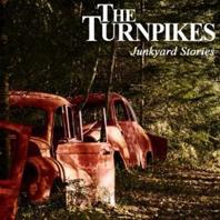 The Turnpikes - Junkyard Stories