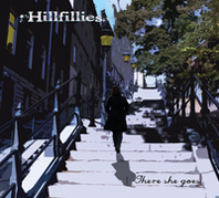Hillfillies - There She Goes