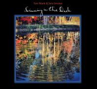 Tom Mank & Sera Smolen - Swimming In The Dark