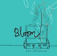 Dan Krikorian - Bloom