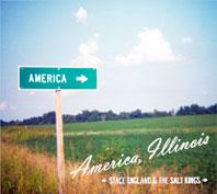 Stace England & The Salt Kings - Amerca Illinois